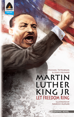 Martin Luther King Jr: Let Freedom Ring