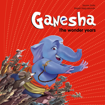 Ganesha: The wonder years