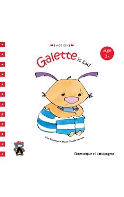 Galette is Sad!